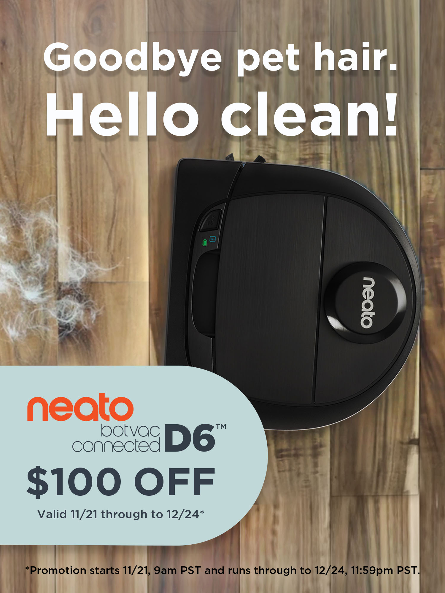 $100 Off Neato Botvac D6 Connected