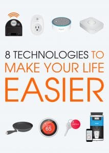 8 technologies to make your life easier